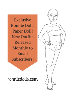 Exclusive Ronnie Dolls Paper Doll!New Outfits Released Monthly to Email Subscribers!